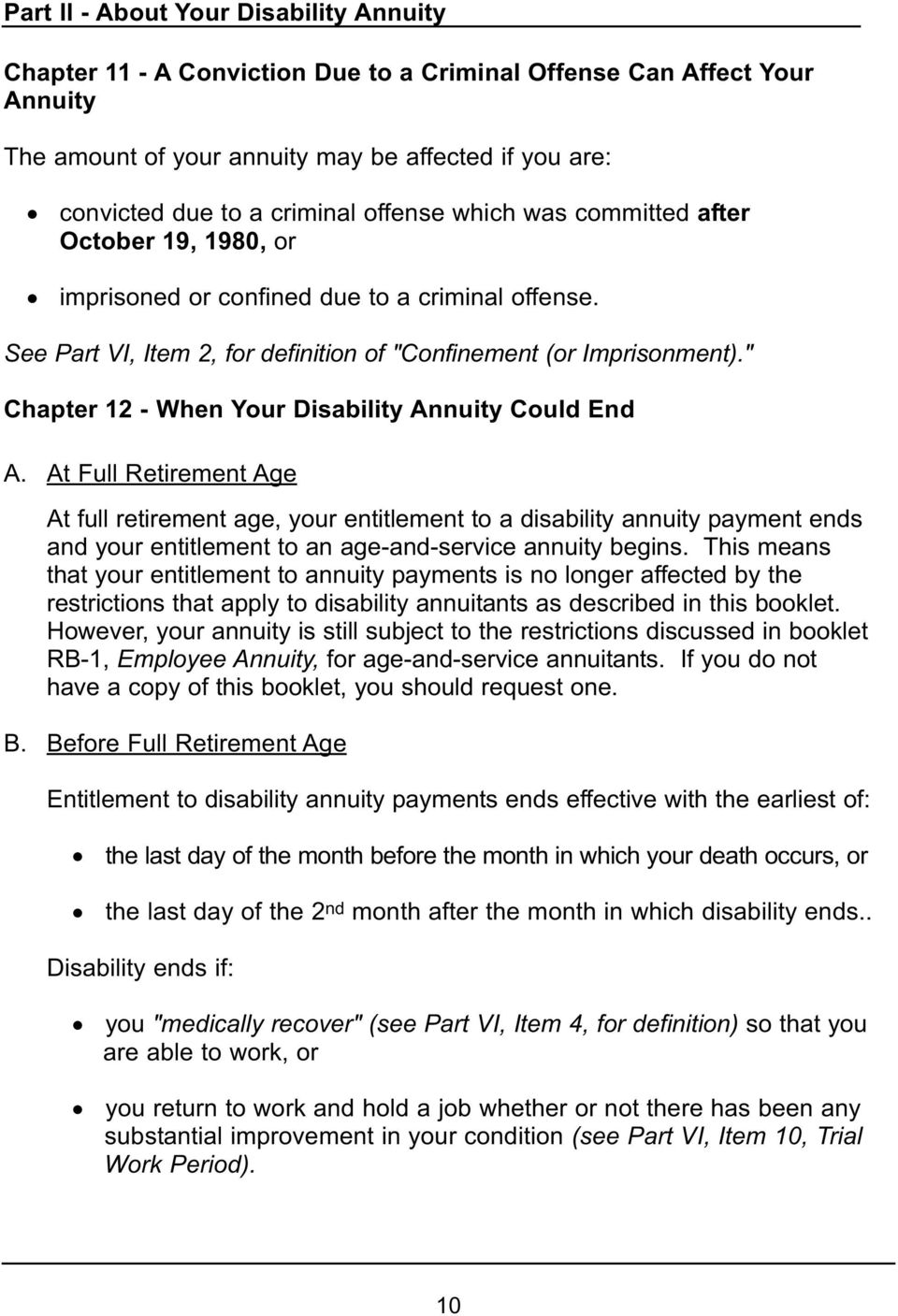 """ Chapter 12 - When Your Disability Annuity Could End A."