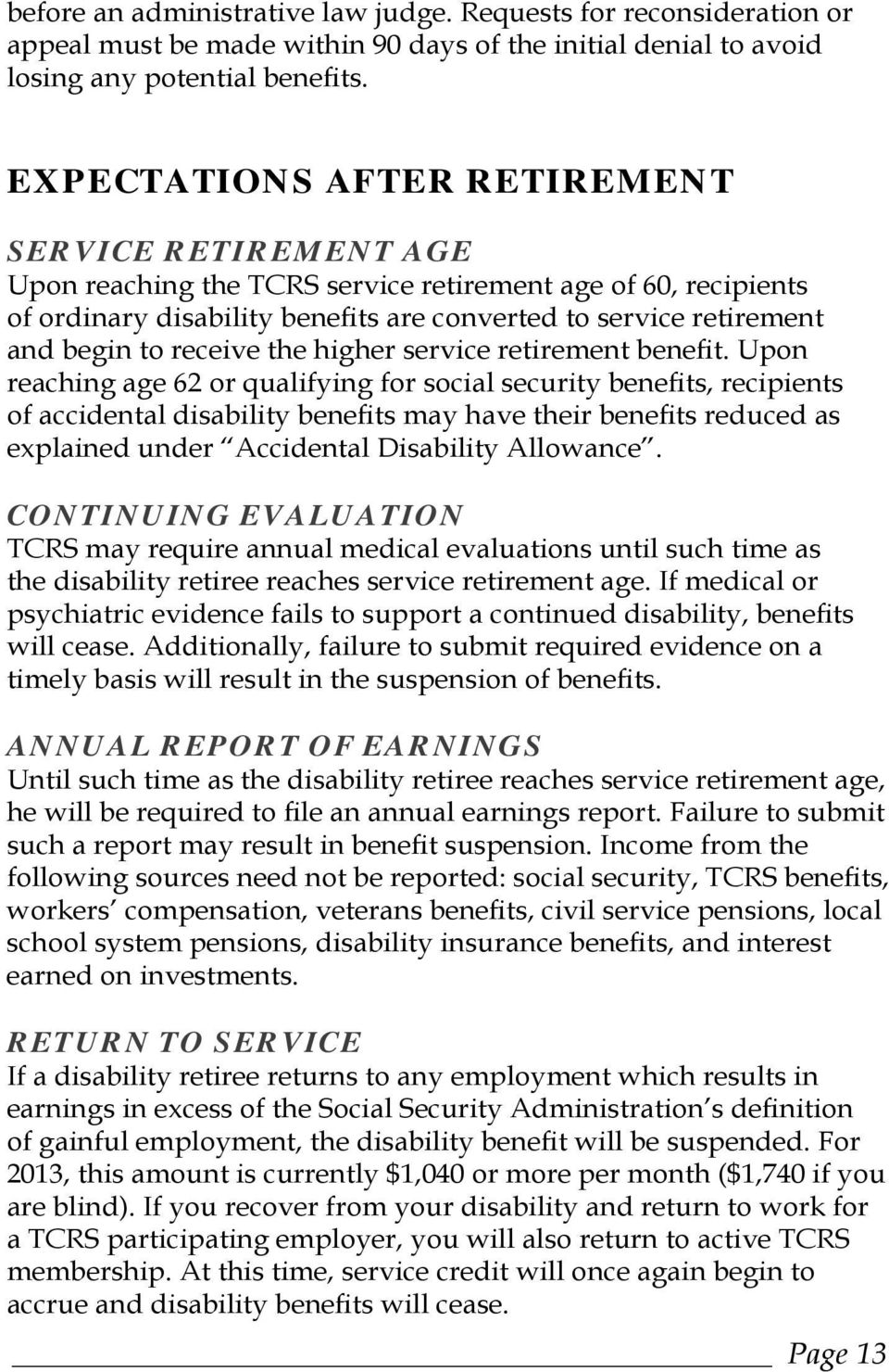 receive the higher service retirement benefit.
