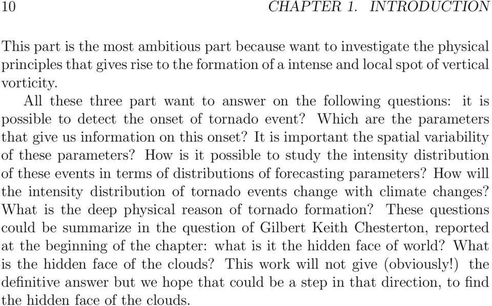 It is important the spatial variability of these parameters? How is it possible to study the intensity distribution of these events in terms of distributions of forecasting parameters?
