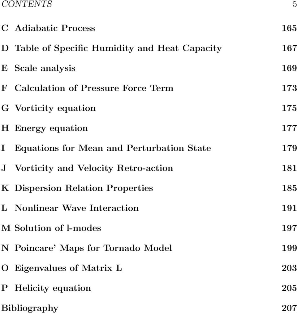 J Vorticity and Velocity Retro-action 181 K Dispersion Relation Properties 185 L Nonlinear Wave Interaction 191 M Solution