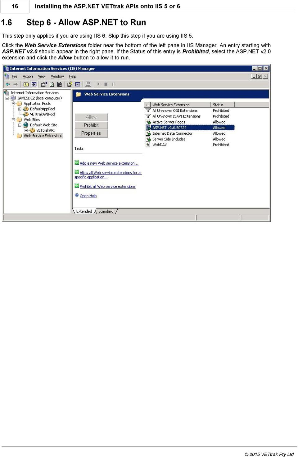 Click the Web Service Extensions folder near the bottom of the left pane in IIS Manager.