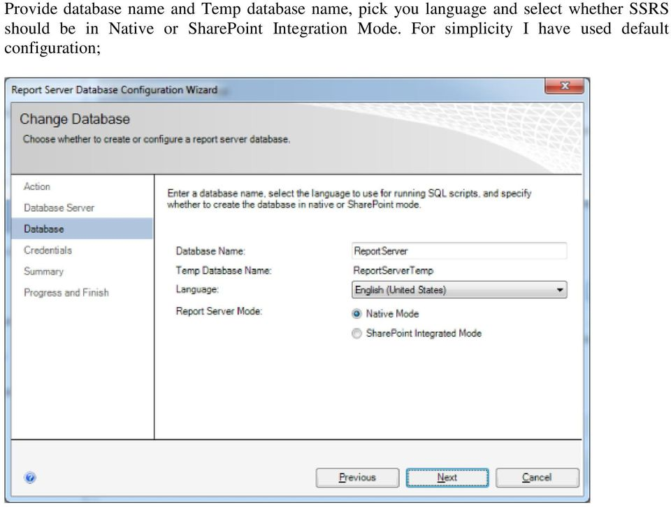 should be in Native or SharePoint Integration