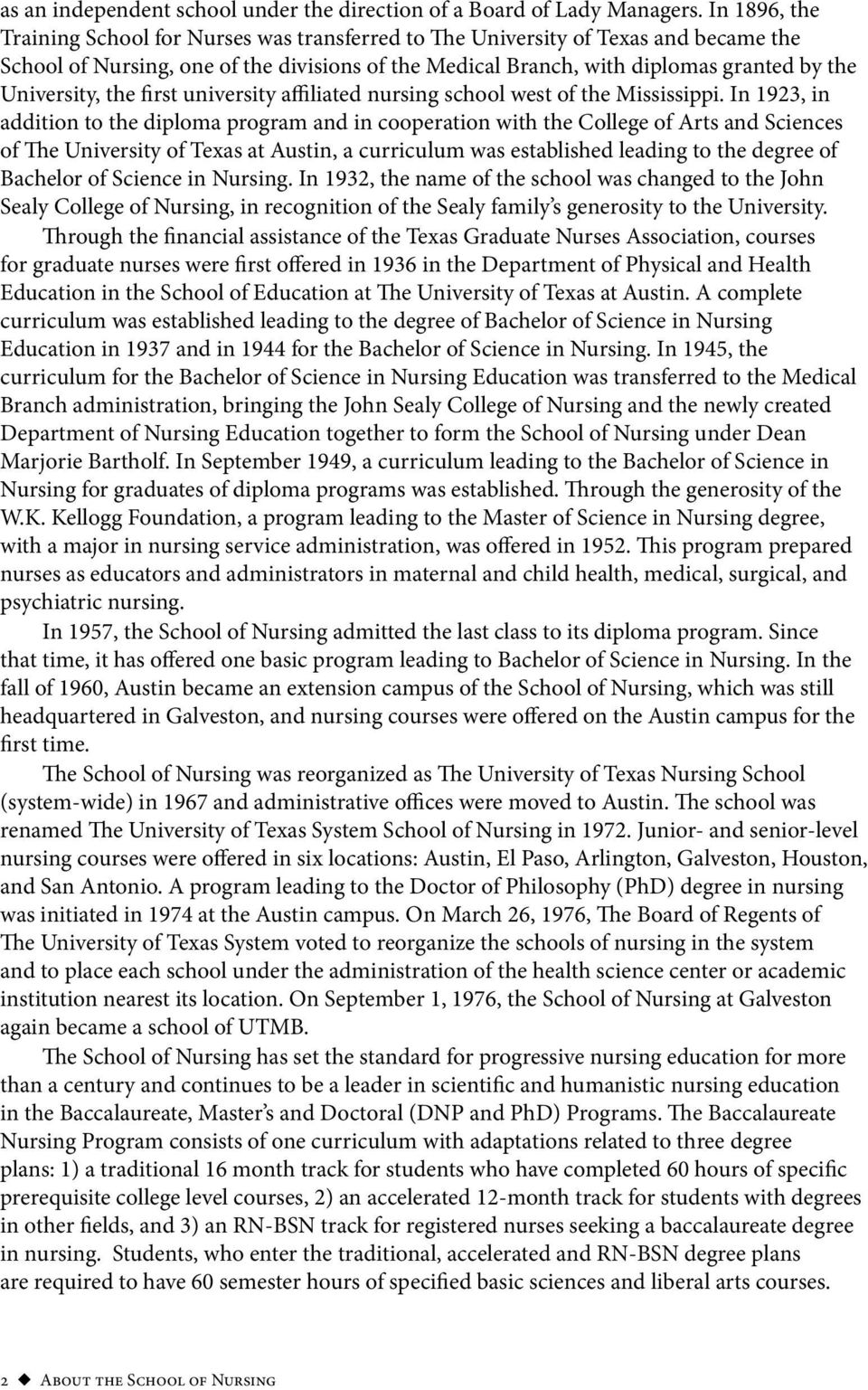 University, the first university affiliated nursing school west of the Mississippi.