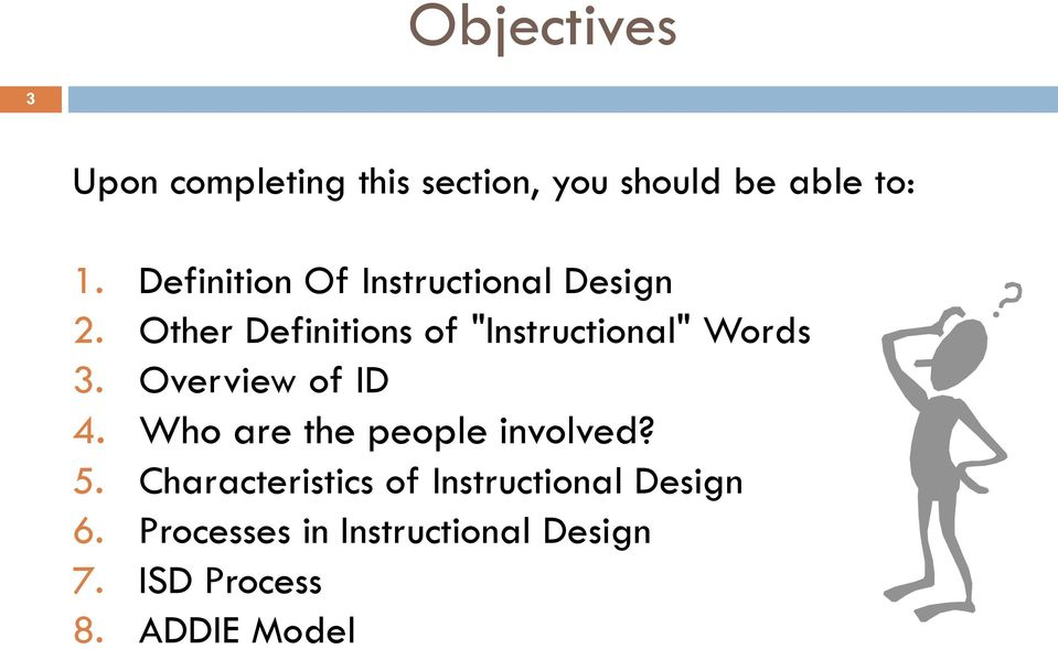"Other Definitions of ""Instructional"" Words 3. Overview of ID 4."