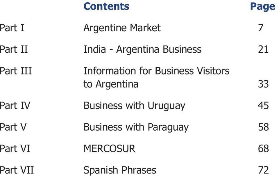 Visitors to Argentina 33 Part IV Business with Uruguay 45 Part