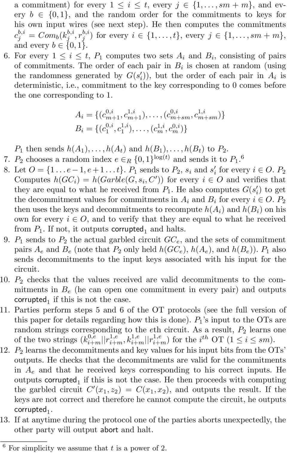 For every 1 i t, P 1 computes two sets A i and B i, consisting of pairs of commitments.