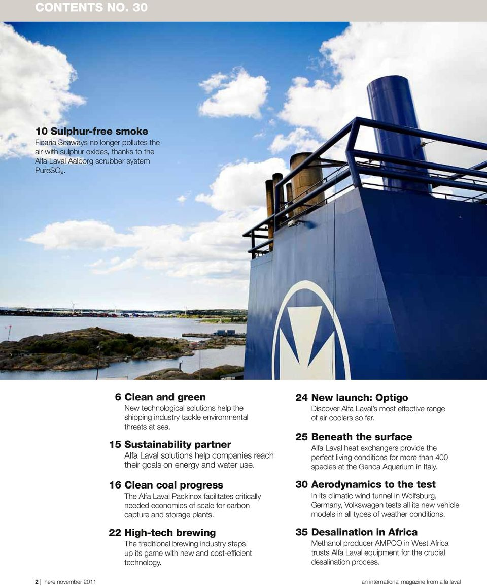 15 Sustainability partner Alfa Laval solutions help companies reach their goals on energy and water use.