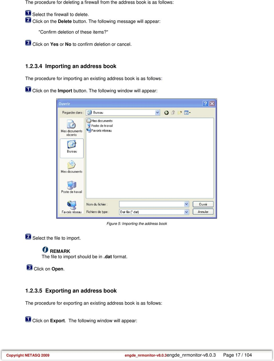 4 Importing an address book The procedure for importing an existing address book is as follows: Click on the Import button.