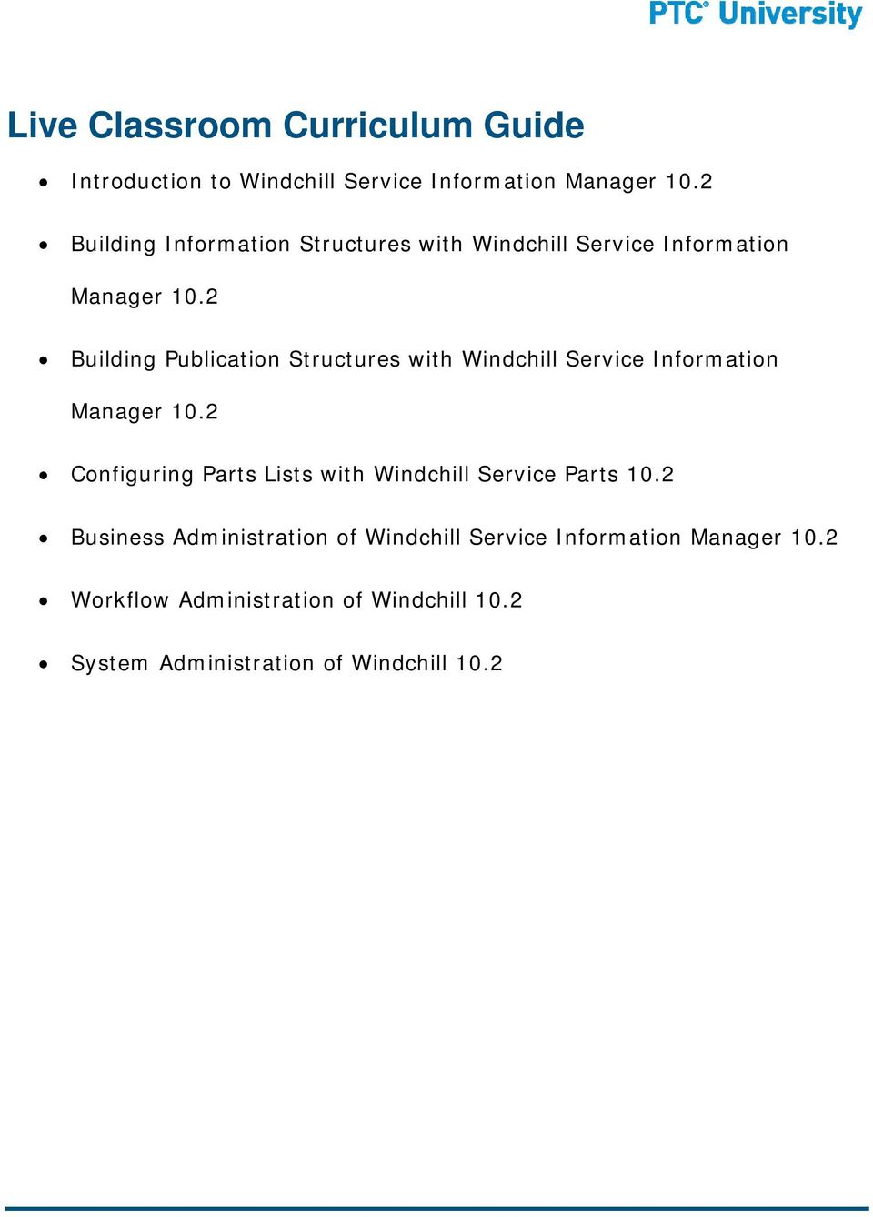2 Building Publication Structures with Windchill Service Information Manager 10.