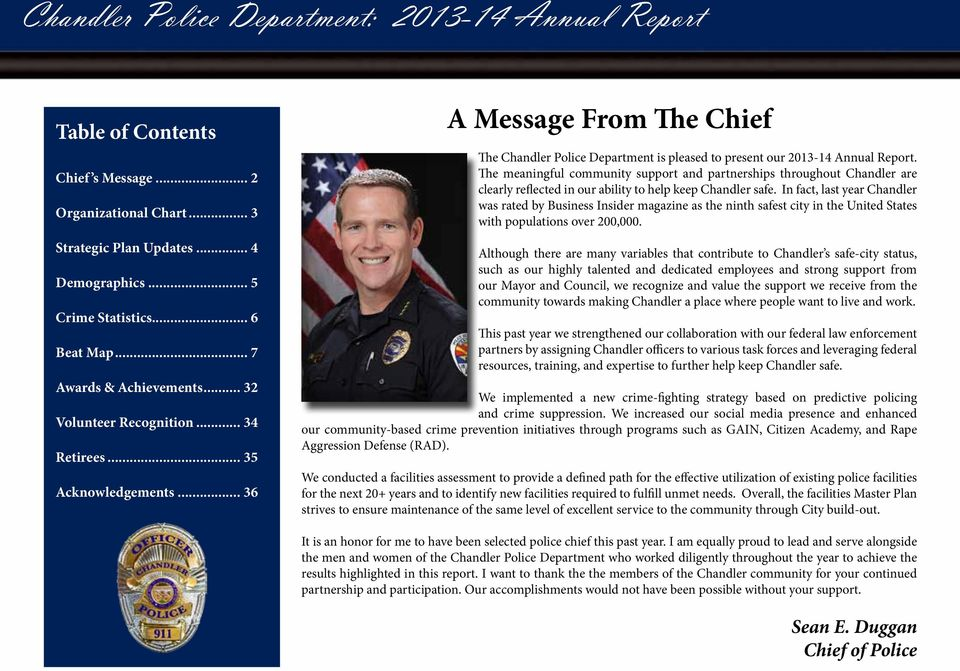 .. 36 A Message From The Chief The Chandler Police Department is pleased to present our 2013-14 Annual Report.