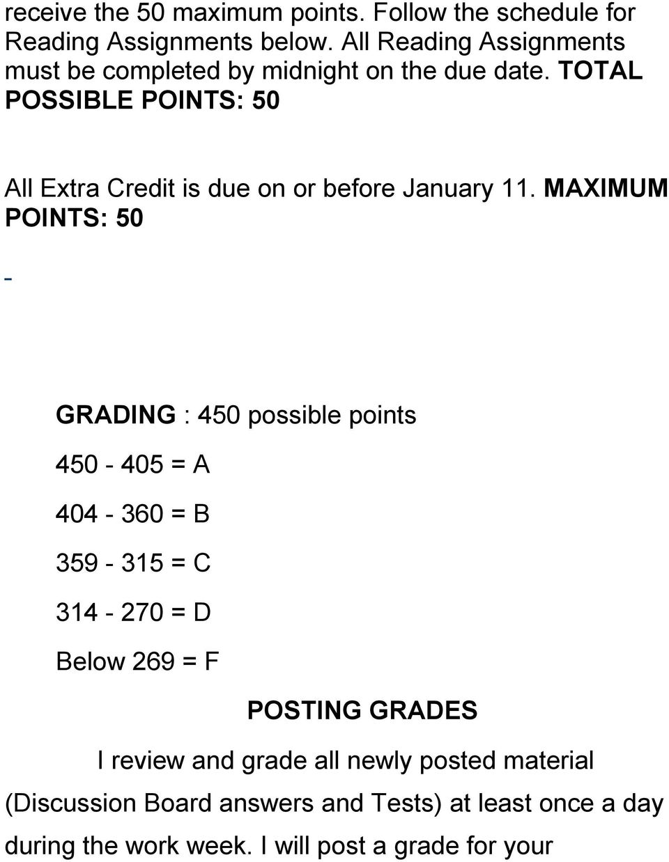 TOTAL POSSIBLE POINTS: 50 All Extra Credit is due on or before January 11.