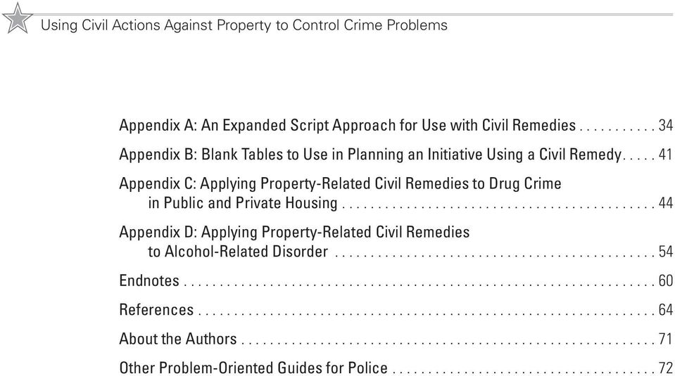 ..41 Appendix C: Applying Property-Related Civil Remedies to Drug Crime in Public and Private Housing.