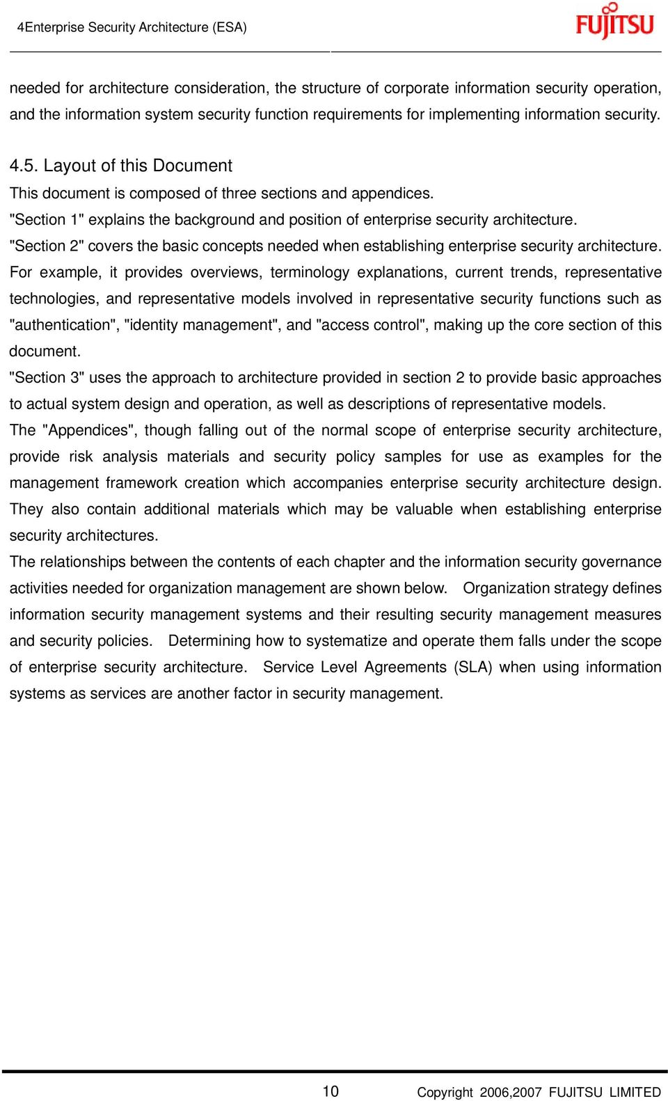 """Section 1"" explains the background and position of enterprise security architecture. ""Section 2"" covers the basic concepts needed when establishing enterprise security architecture."