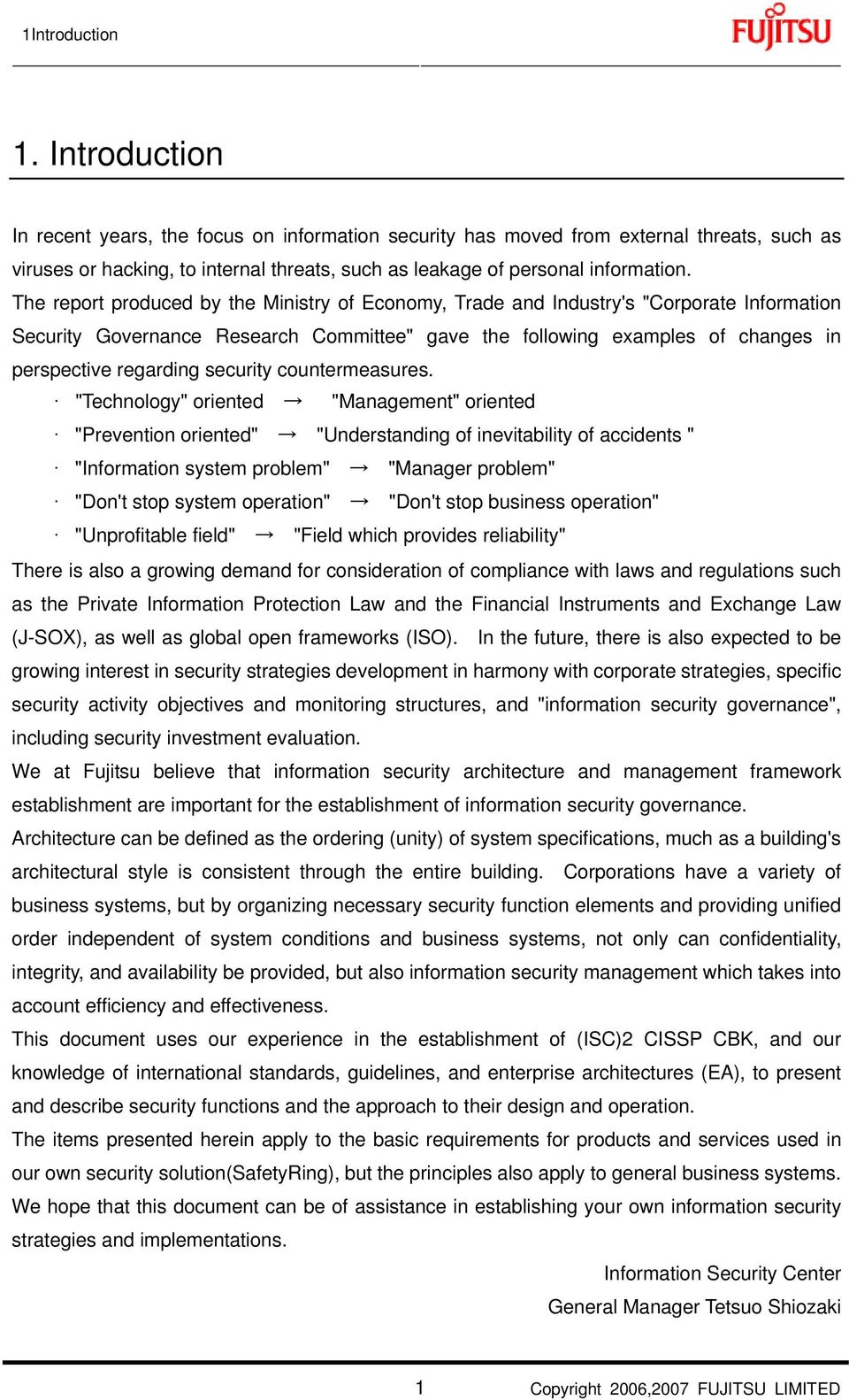 "The report produced by the Ministry of Economy, Trade and Industry's ""Corporate Information Security Governance Research Committee"" gave the following examples of changes in perspective regarding"