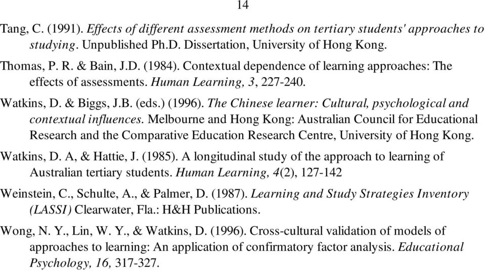 The Chinese learner: Cultural, psychological and contextual influences.