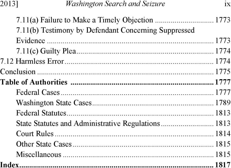 .. 1774 Conclusion... 1775 Table of Authorities... 1777 Federal Cases... 1777 Washington State Cases.