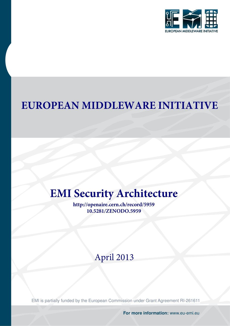 5959 April 2013 EMI is partially funded by the European