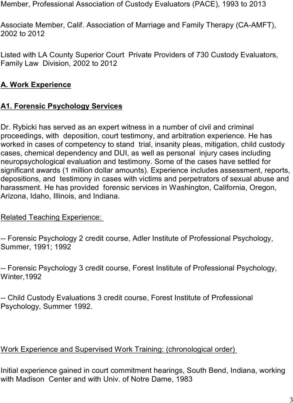 Work Experience A1. Forensic Psychology Services Dr.