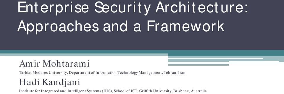 Technology Management, Tehran, Iran Hadi Kandjani Institute for