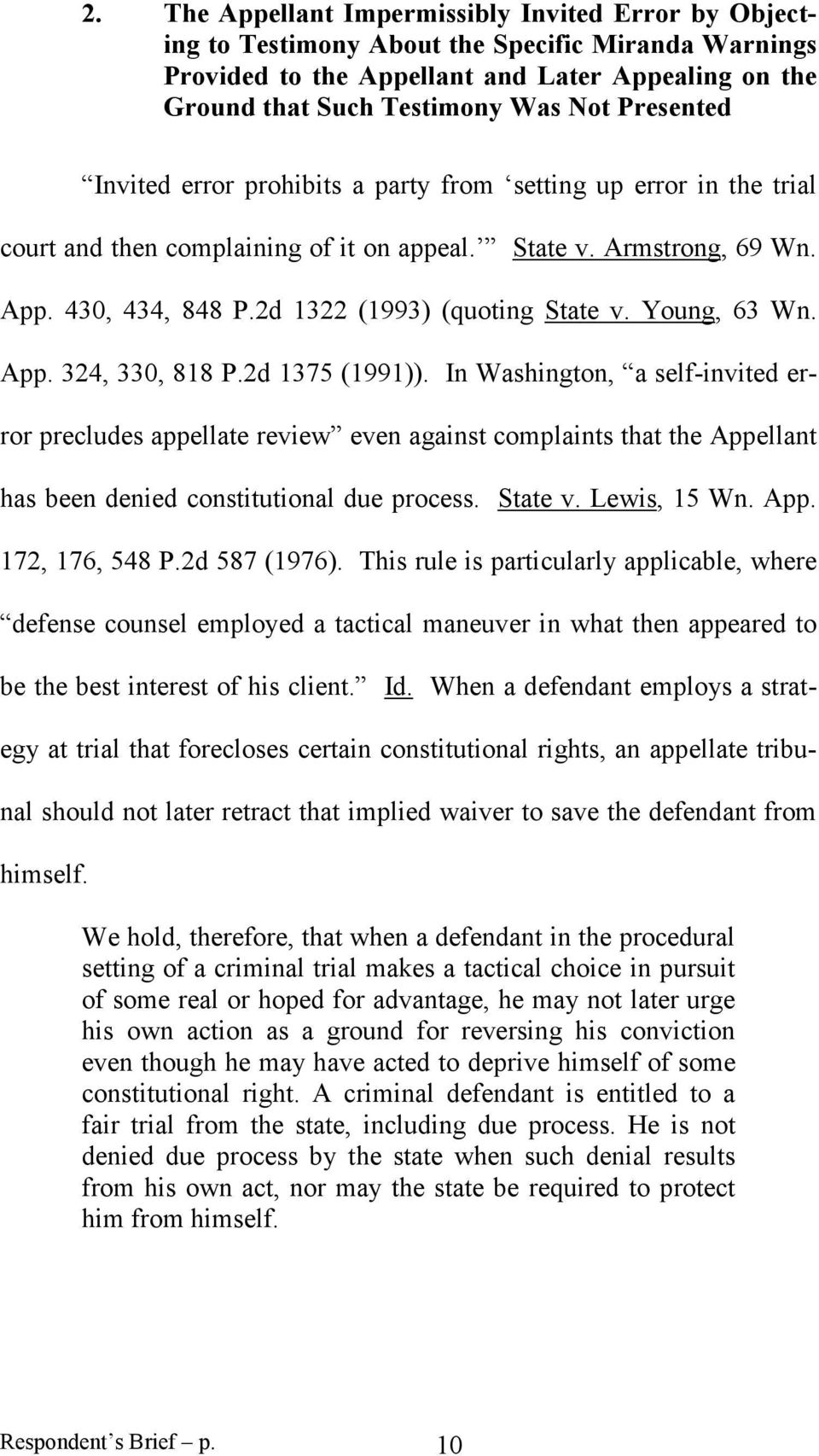 2d 1322 (1993) (quoting State v. Young, 63 Wn. App. 324, 330, 818 P.2d 1375 (1991)).