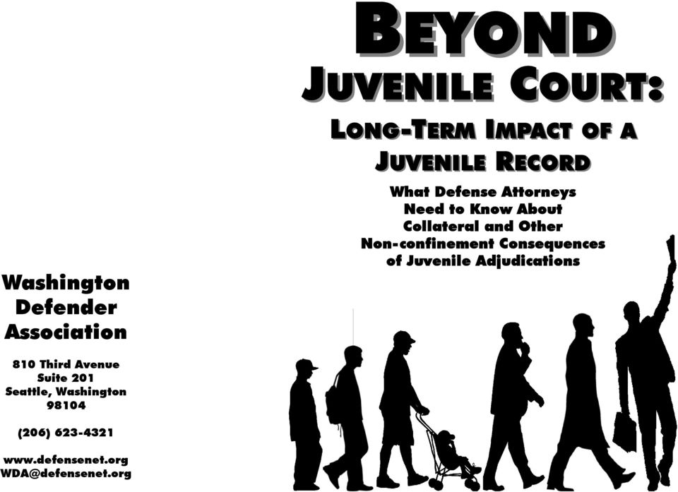 Non-confinement Consequences of Juvenile Adjudications 810 Third Avenue Suite 201