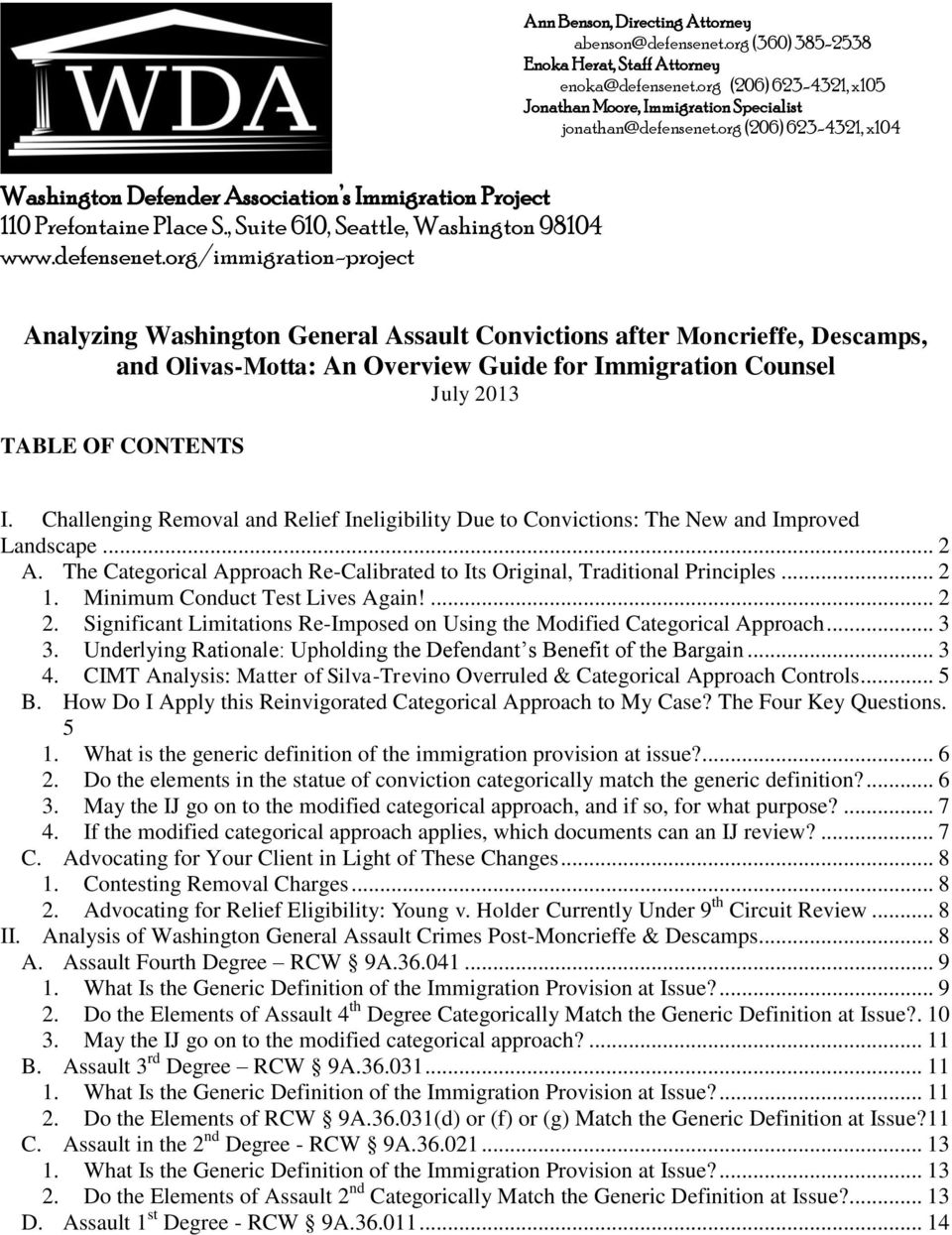 org/immigration-project Analyzing Washington General Assault Convictions after Moncrieffe, Descamps, and Olivas-Motta: An Overview Guide for Immigration Counsel July 2013 TABLE OF CONTENTS I.