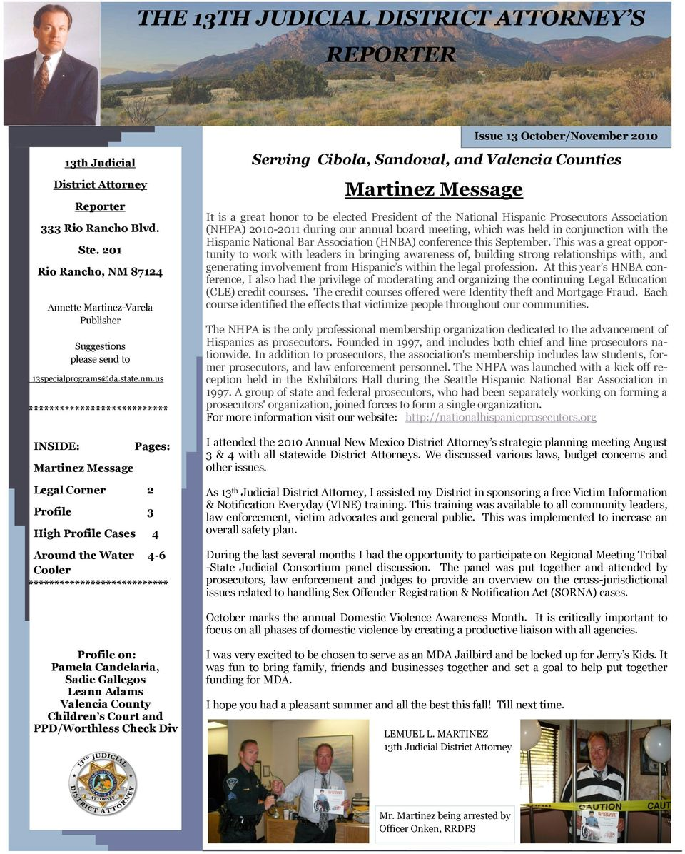 us *************************** INSIDE: Martinez Message Pages: Legal Corner 2 Profile 3 High Profile Cases 4 Around the Water 4-6 Cooler *************************** Serving Cibola, Sandoval, and