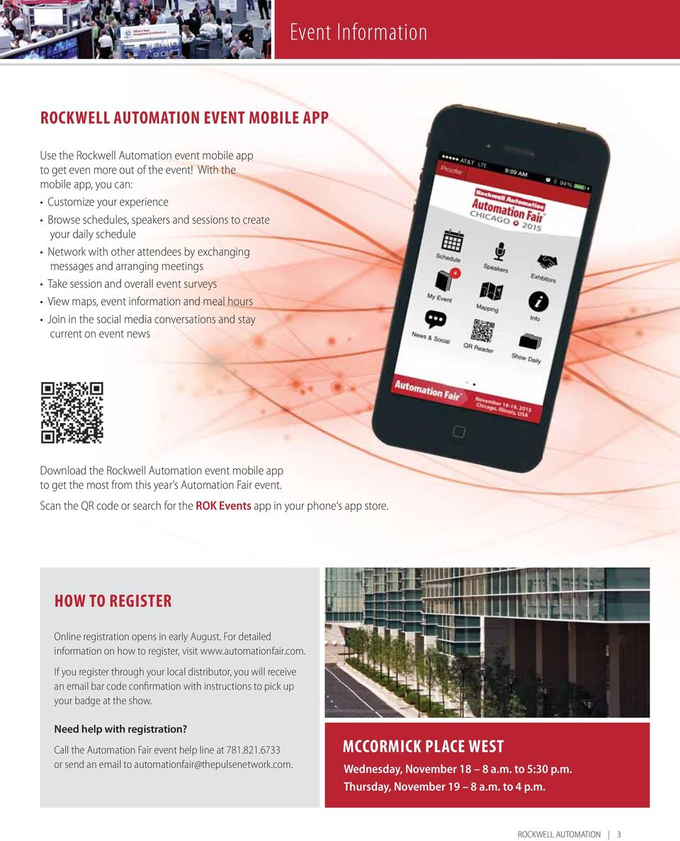 meetings Take session and overall event surveys View maps, event information and meal hours Join in the social media conversations and stay current on event news Download the Rockwell Automation