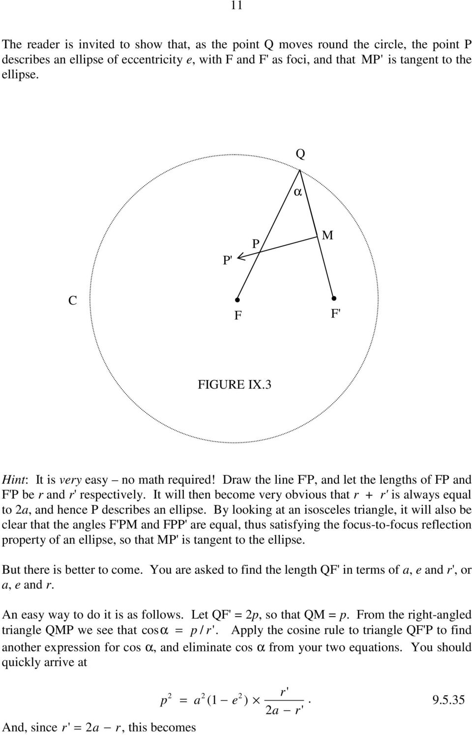 It will then become vey obvious that + ' is always equal to a, and hence P descibes an ellipse.