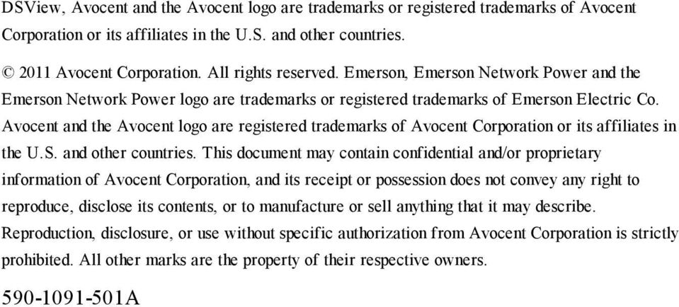 Avocent and the Avocent logo are registered trademarks of Avocent Corporation or its affiliates in the U.S. and other countries.