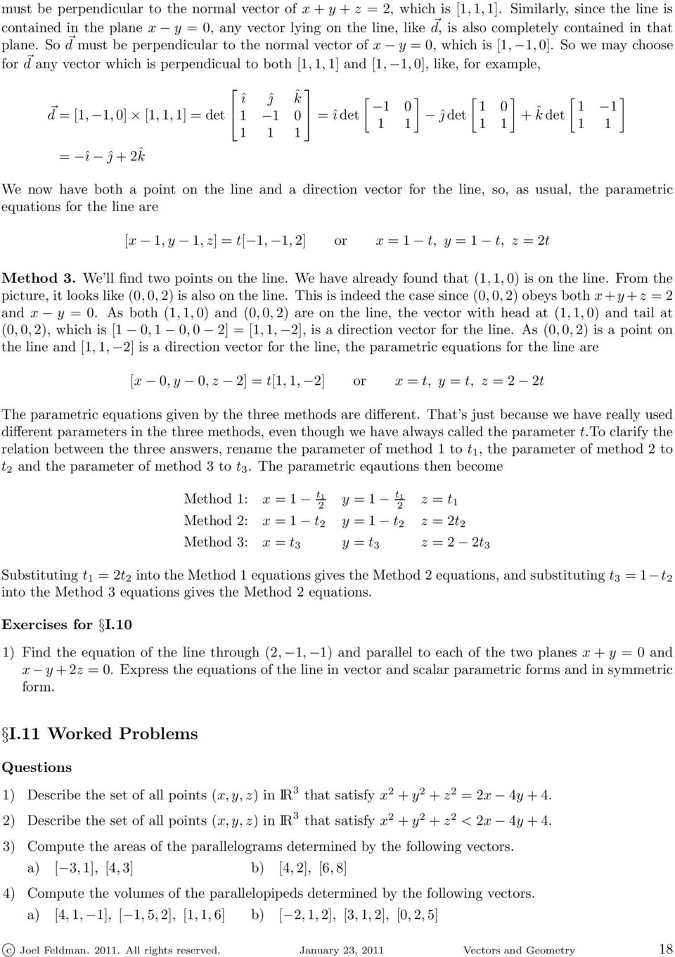 So d must be perpendicular to the normal vector of x y = 0, which is [1, 1,0].
