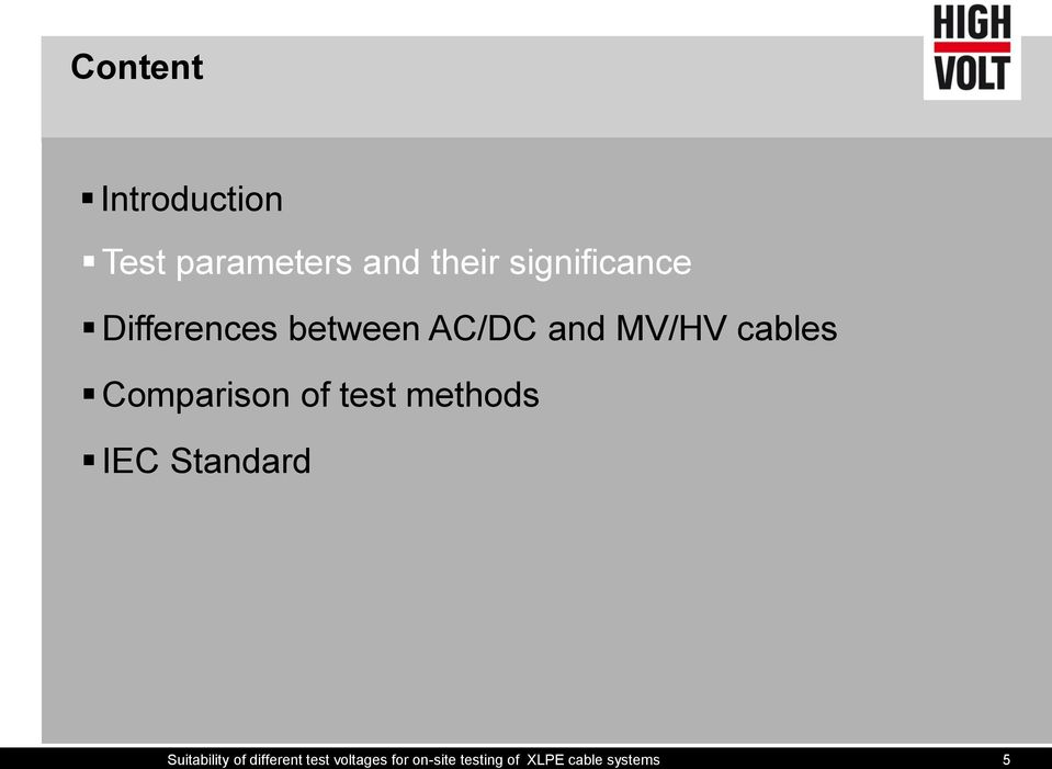 Comparison of test methods IEC Standard Suitability of