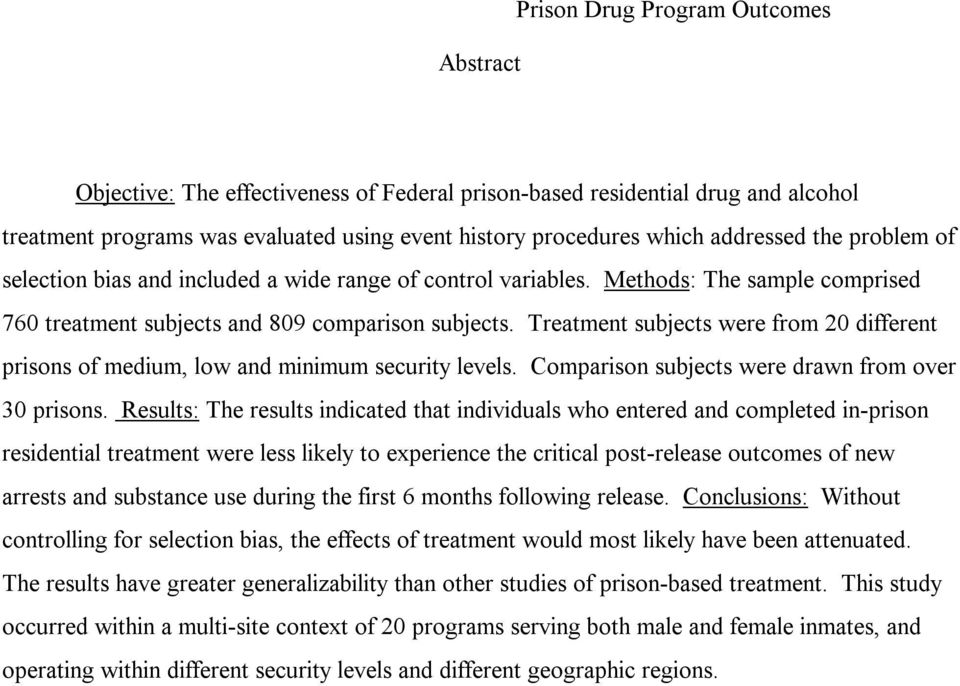 Treatment subjects were from 20 different prisons of medium, low and minimum security levels. Comparison subjects were drawn from over 30 prisons.