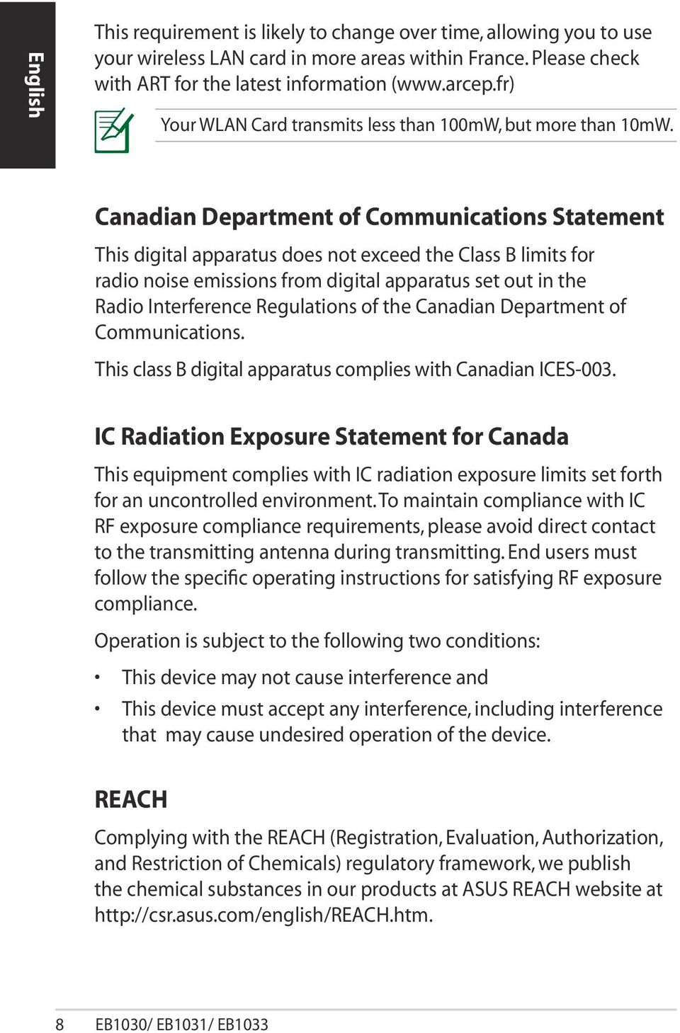 Canadian Department of Communications Statement This digital apparatus does not exceed the Class B limits for radio noise emissions from digital apparatus set out in the Radio Interference