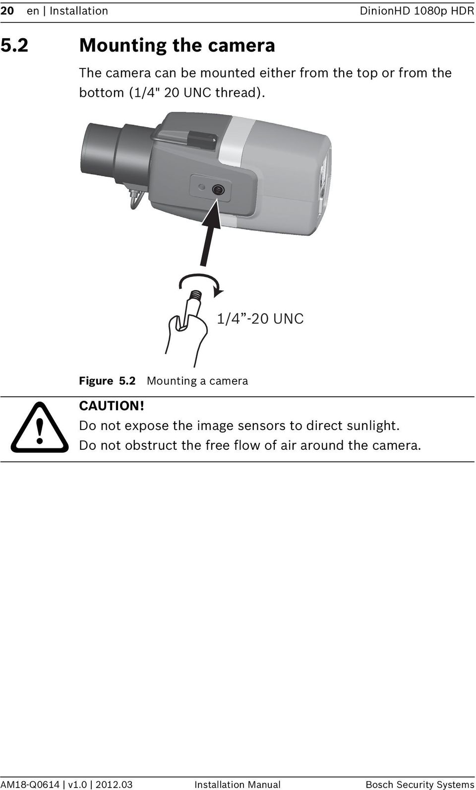 20 UNC thread). 1/4-20 UNC Figure 5.2 Mounting a camera CAUTION!