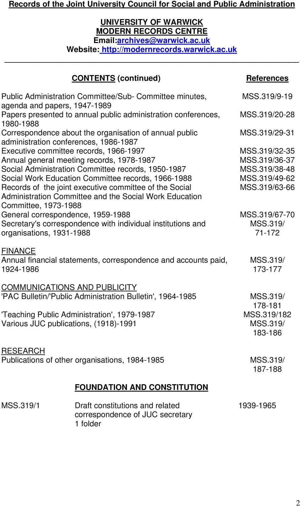 1950-1987 Social Work Education Committee records, 1966-1988 Records of the joint executive committee of the Social Administration Committee and the Social Work Education Committee, 1973-1988 General