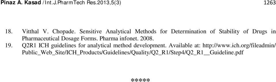 Forms. Pharma infonet. 2008. 19. Q2R1 ICH guidelines for analytical method development.