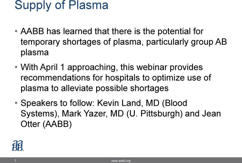 recommendations for hospitals to optimize use of plasma to alleviate possible shortages