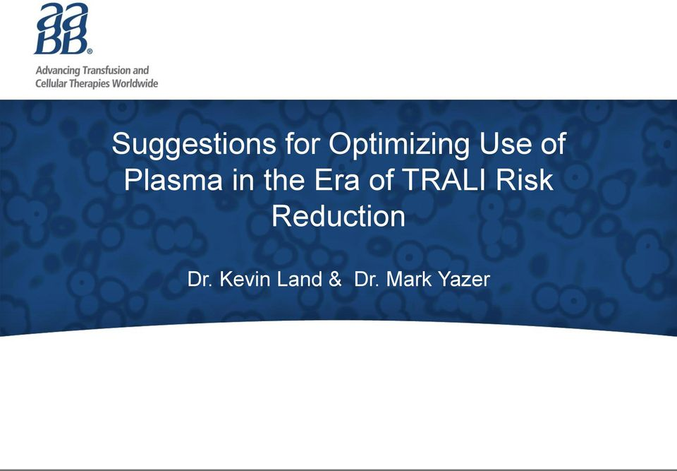 of TRALI Risk Reduction Dr.