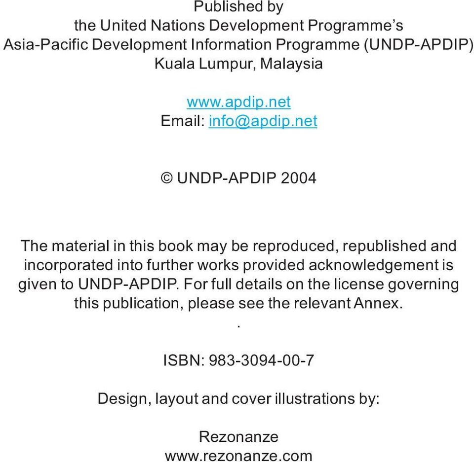 net UNDP-APDIP 2004 The material in this book may be reproduced, republished and incorporated into further works provided
