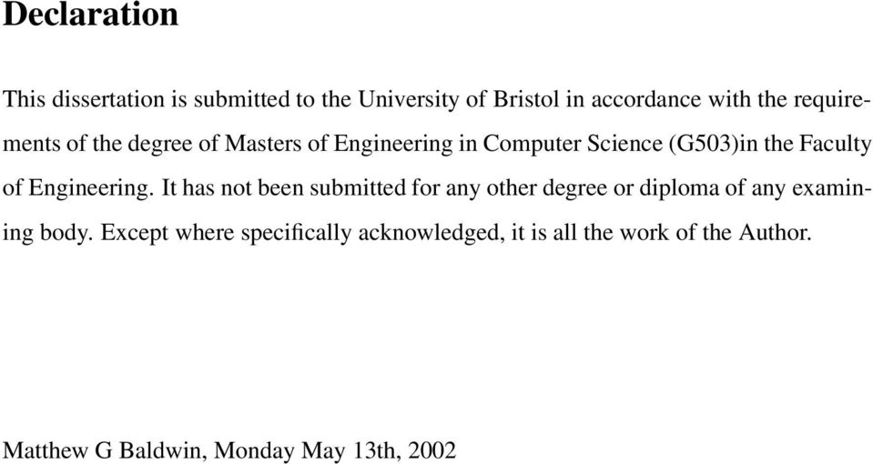 Engineering. It has not been submitted for any other degree or diploma of any examining body.
