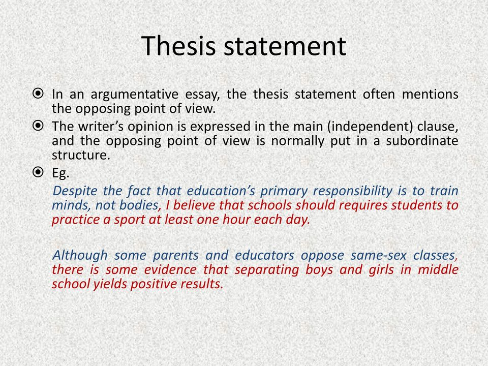 How to state oposition argumentative essay