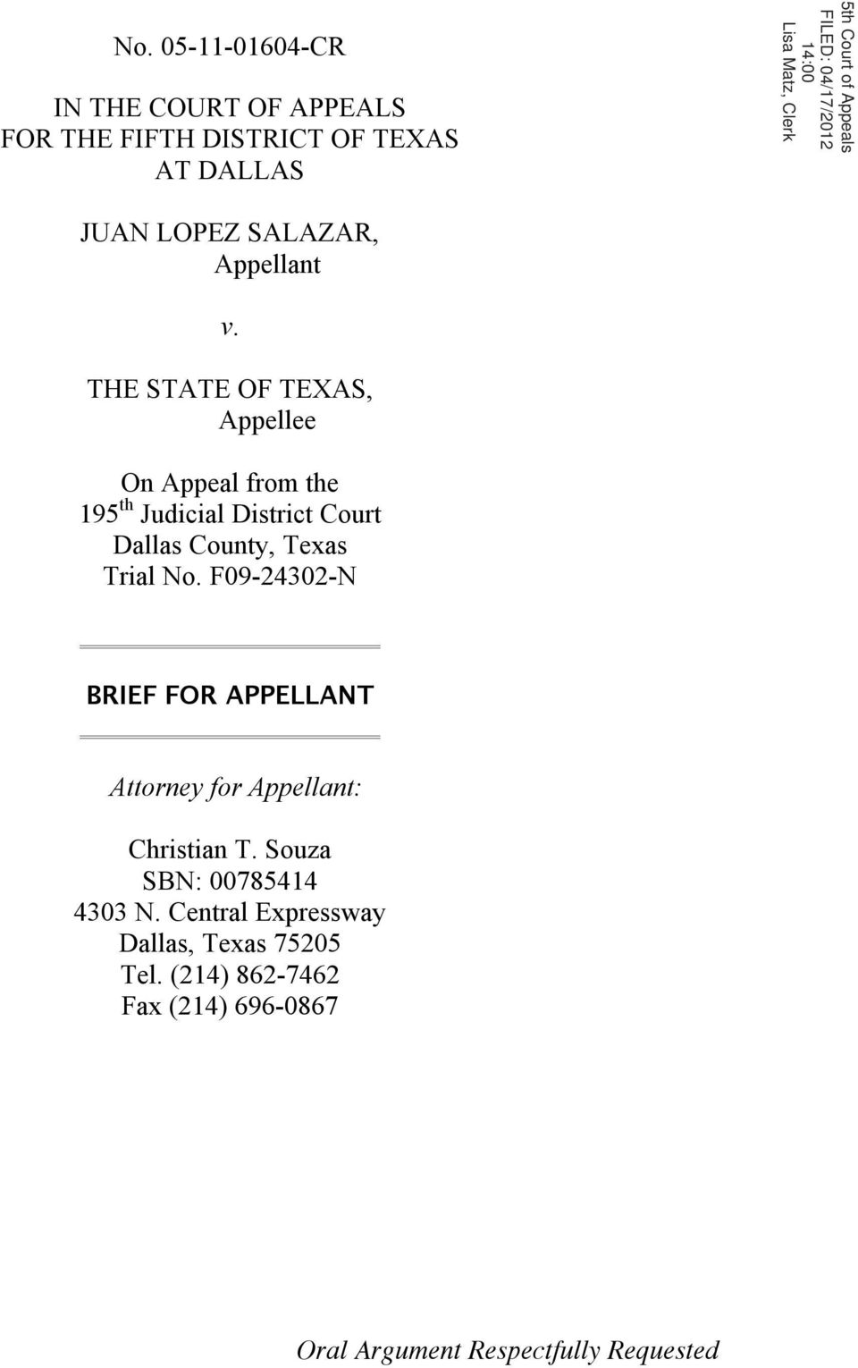 THE STATE OF TEXAS, Appellee On Appeal from the 195 th Judicial District Court Dallas County, Texas Trial No.