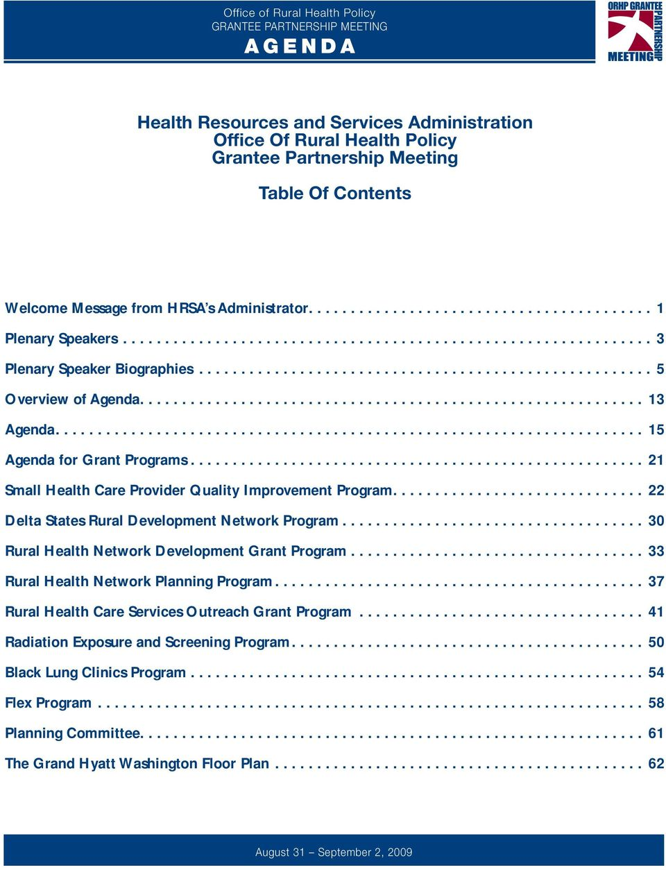 ..................................................................... 15 Agenda for Grant Programs....................................................... 21 Small Health Care Provider Quality Improvement Program.
