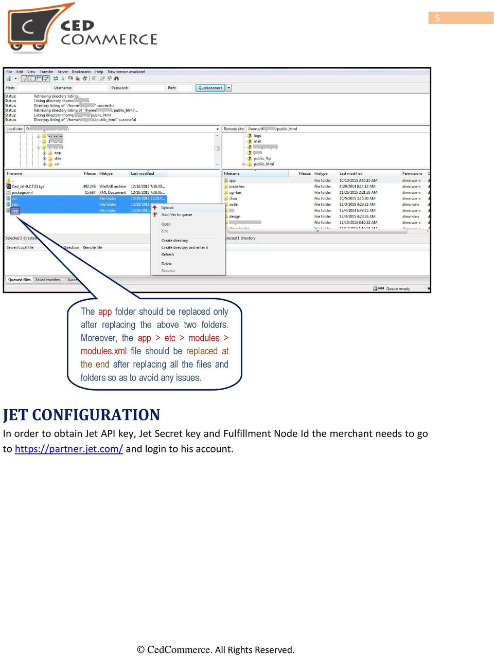 xml file should be replaced at the end after replacing all the files and folders so as to avoid any