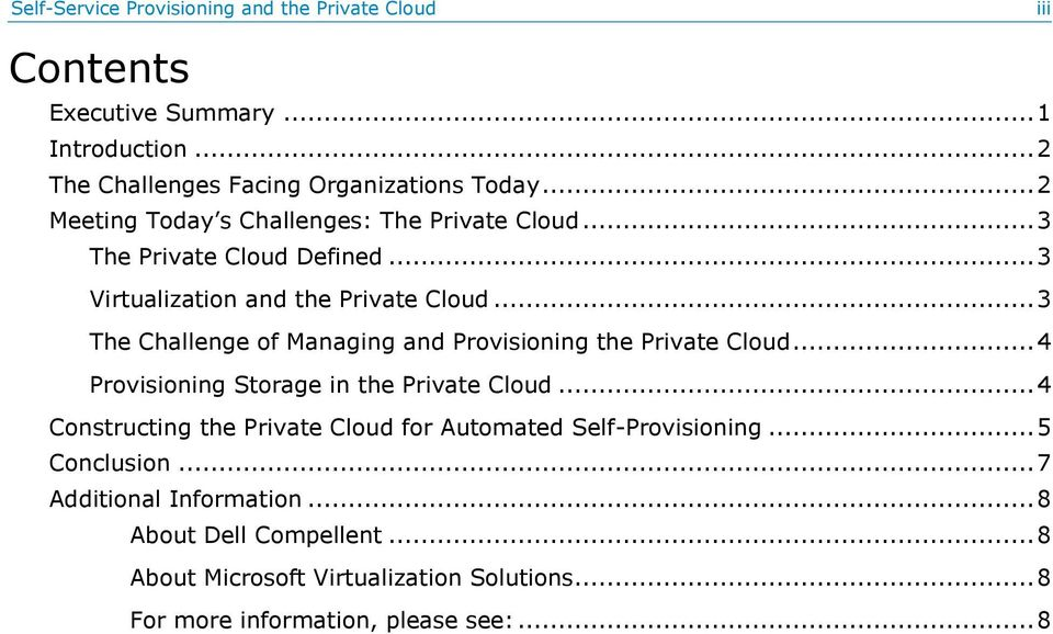 .. 3 The Challenge of Managing and Provisioning the Private Cloud... 4 Provisioning Storage in the Private Cloud.