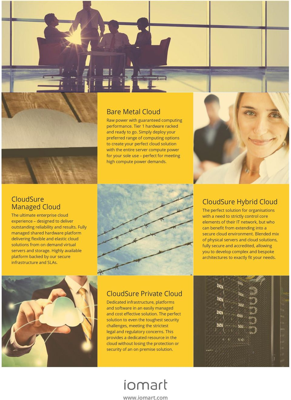 CloudSure Managed Cloud The ultimate enterprise cloud experience designed to deliver outstanding reliability and results.