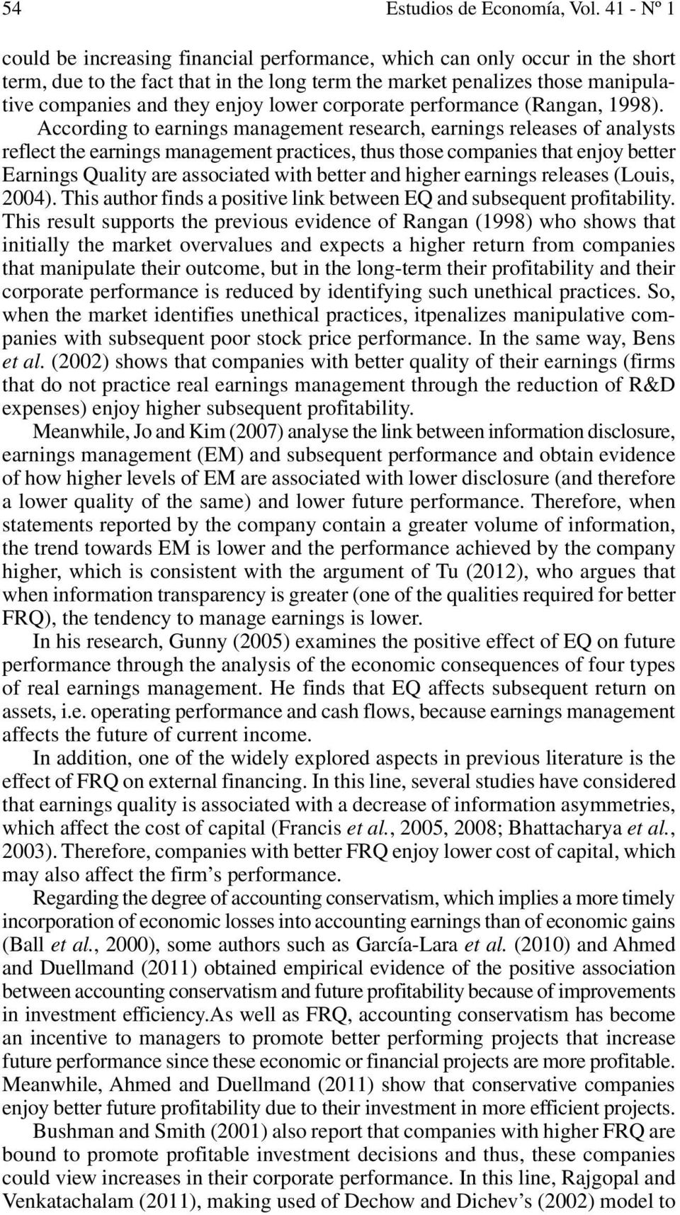 lower corporate performance (Rangan, 1998).