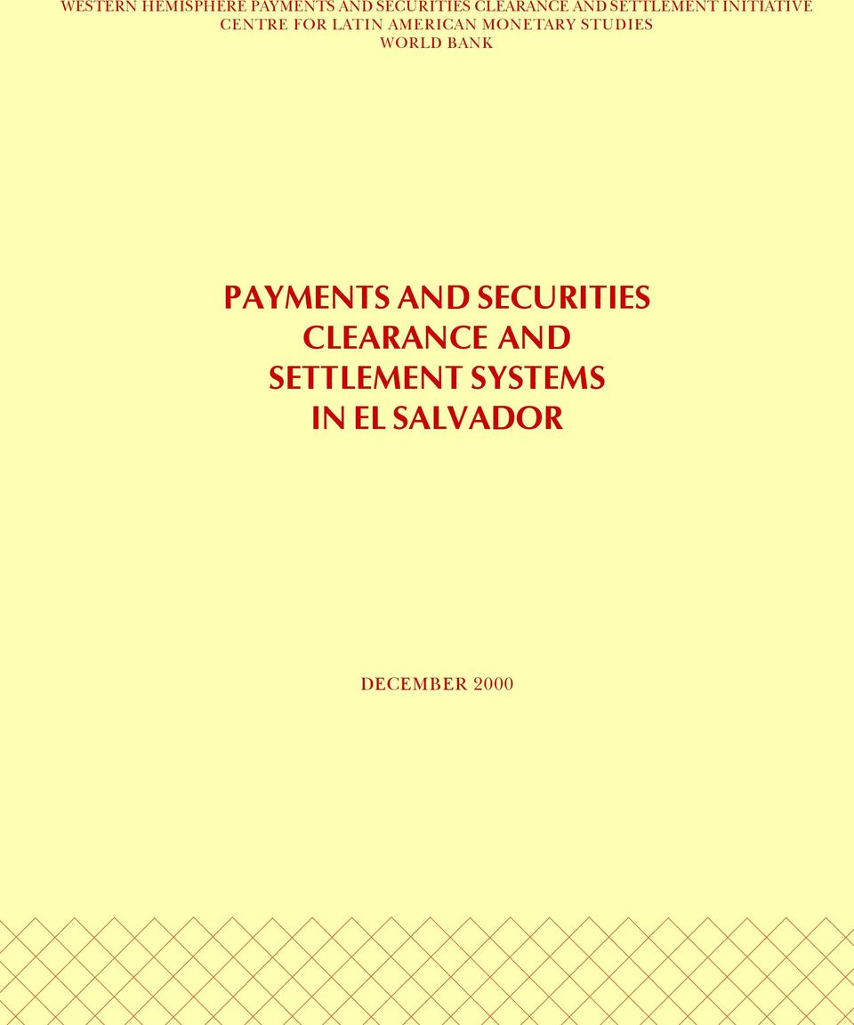 MONETARY STUDIES WORLD BANK PAYMENTS AND SECURITIES