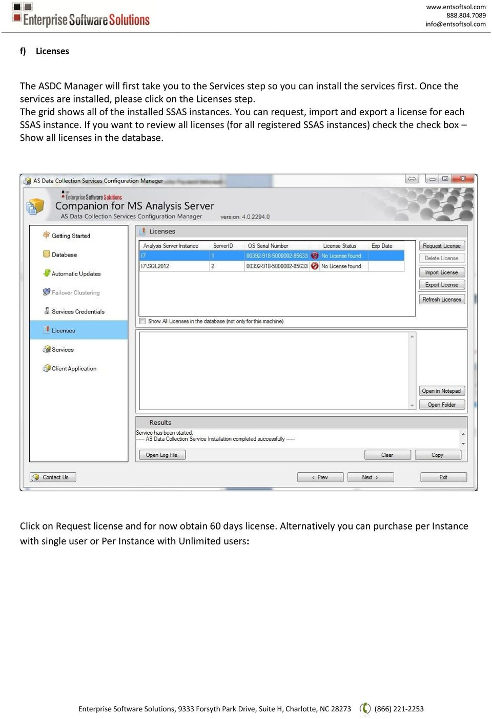 You can request, import and export a license for each SSAS instance.